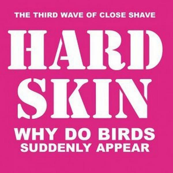 Hard Skin - Why do birds suddenly appear, LP schwarz