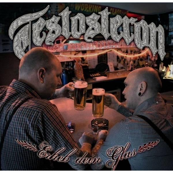 Testosteron - Erheb Dein Glas, CD