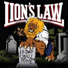 Lion's Law – A Day Will Come, CD