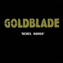 Goldblade - Rebel Songs , CD-Digipack lim. 1000