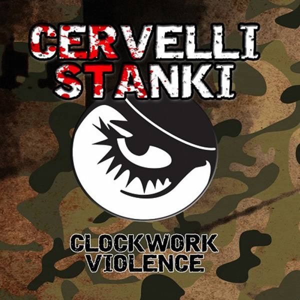 "Cervelli Stanki - Clockwork Violence, 7"" weiss, lim. 307"