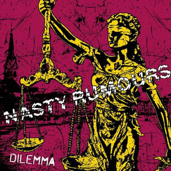 "Nasty Rumours - Dilemma, 7"" lim. 200 schwarz"