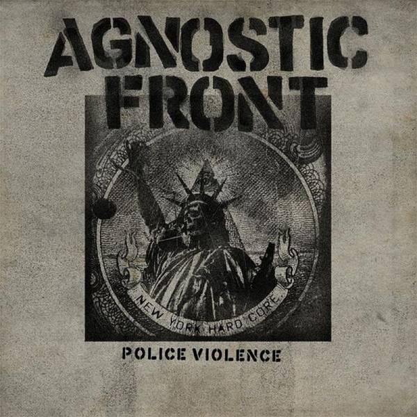 Agnostic Front - Police Violence, 7'' lim. verschiedene Farben