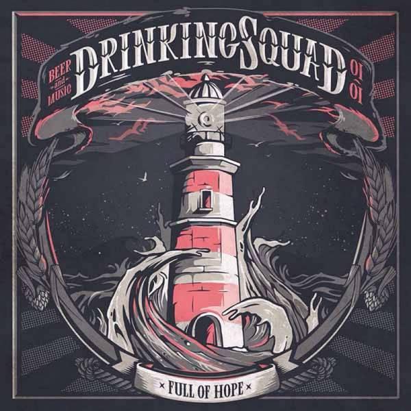 Drinking Squad - Full of Hope, 7'' lim. verschiedene Farben