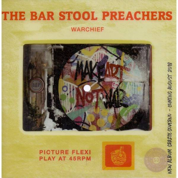 Bar Stool Preachers, The - Warchief, 7'' Flexi