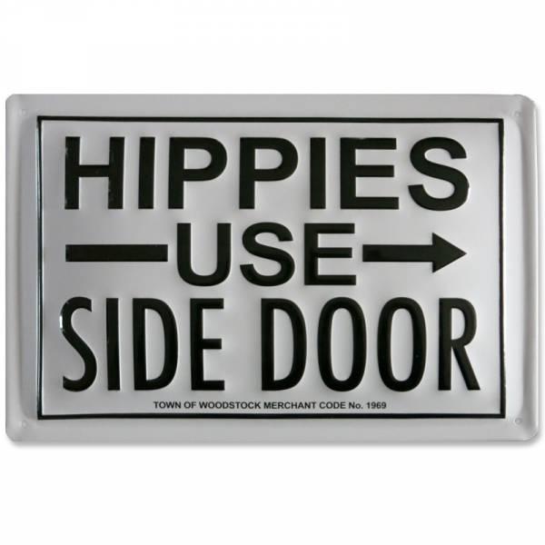 Hippies - ...use side door, Blechschild UK Import QUER