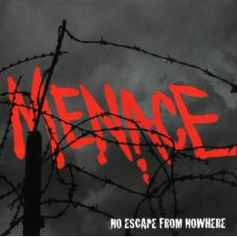 Menace - No Escape from Nowhere, CD