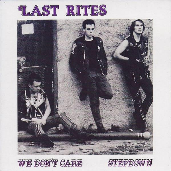 Last Rites - We don't care, 7'' lim. verschiedene Farben