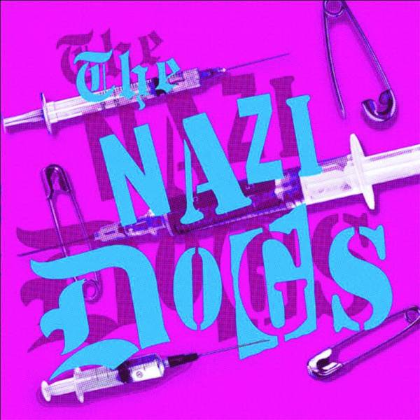 """Nazi Dogs, The - Action, 7"""" lim. 150 rot"""