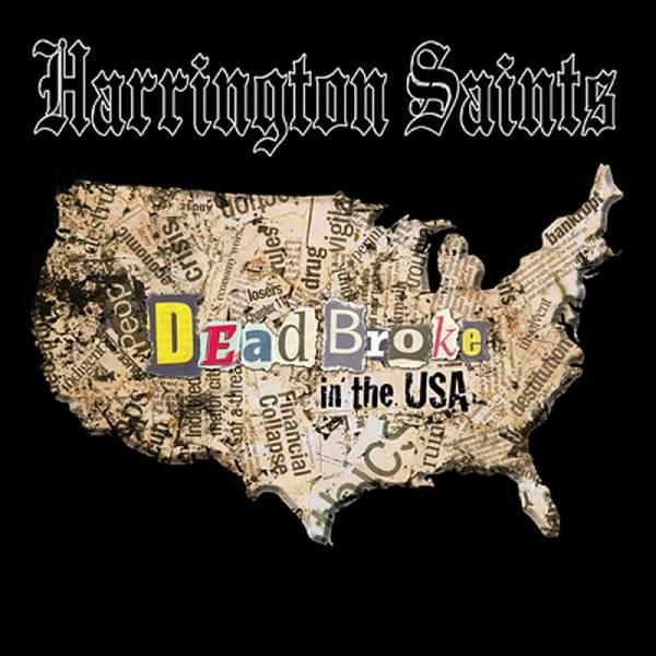 Harrington Saints - Dead Broke in the USA, LP oxblood