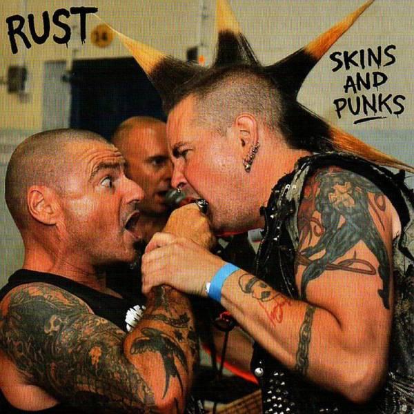 Rust - Skins and Punks, 7'' lim. verschiedene Farben