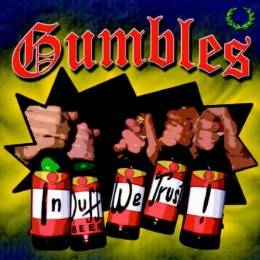 Gumbles - In Duff we trust, lim Edition 1000 CD DigiPack