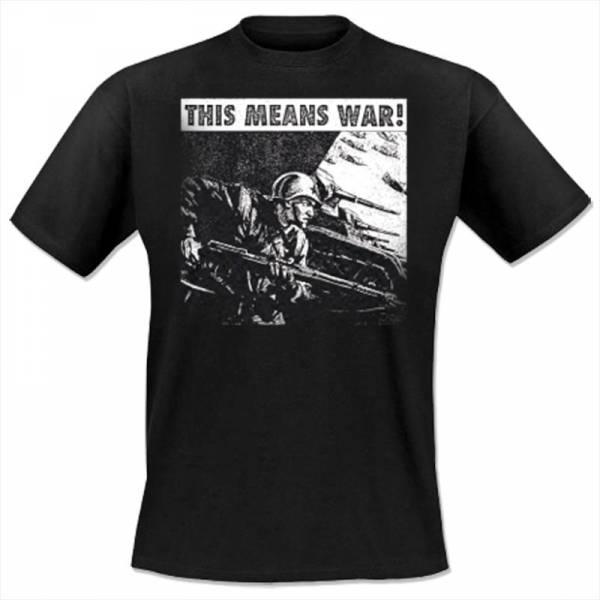 This Means War - Soldat, T-Shirt