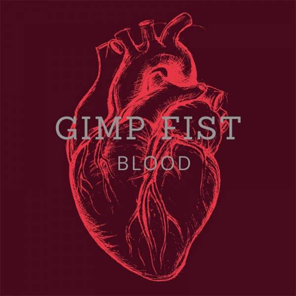 Gimp Fist - Blood, LP lim. 500 verschiedene Farben + Downloadcode