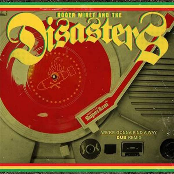 Roger Miret and the Disasters - We're gonna find a way, 7'' lim. 400 rot
