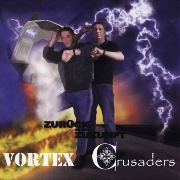 """Vortex / Crusaders - Zurück in die Zukunft, 7"""" schwarz, lim. 400"""