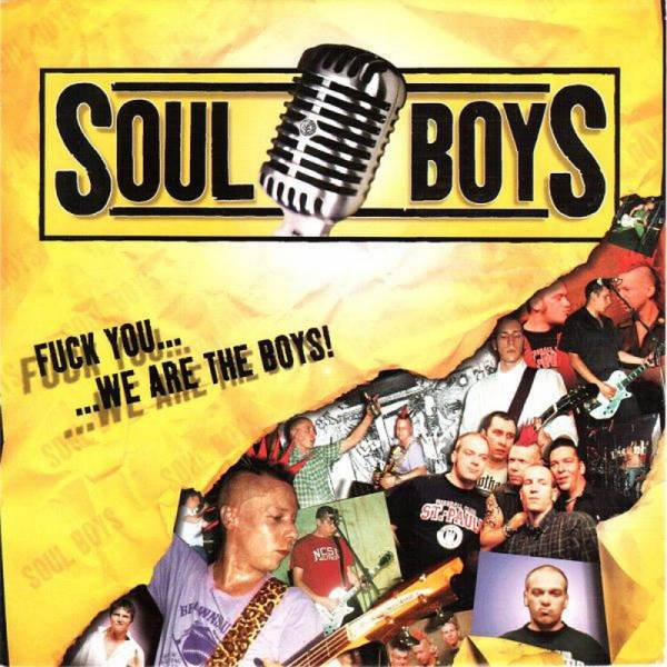Soul Boys - We are the boys!, 7'' schwarz