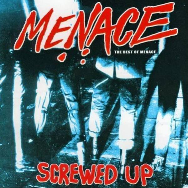 Menace - Best of / Screwed up, CD