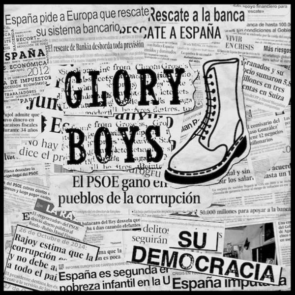 Glory Boys - Su democracia, 7'' schwarz