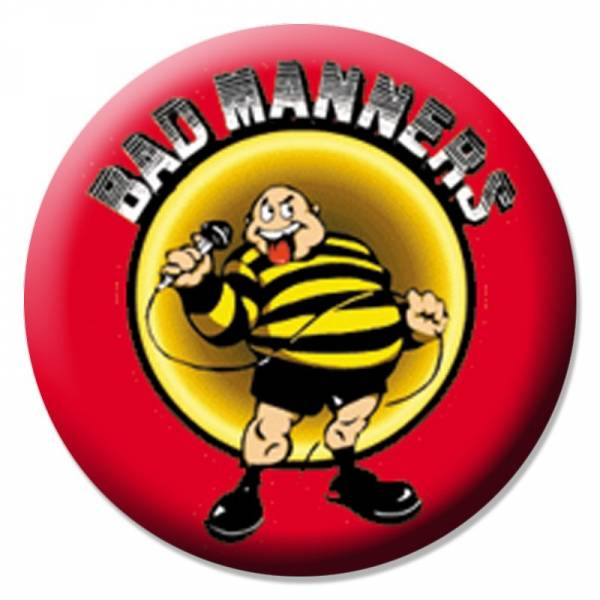 Bad Manners, Button B010