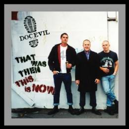 Doc Evil - That was Then, This is Now, 7'' black
