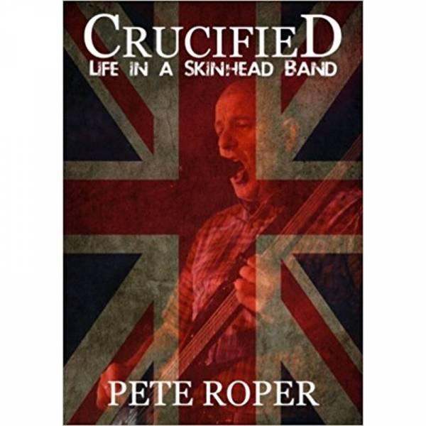 Crucified - Life in a skinhead band, Buch engl. Retaliator