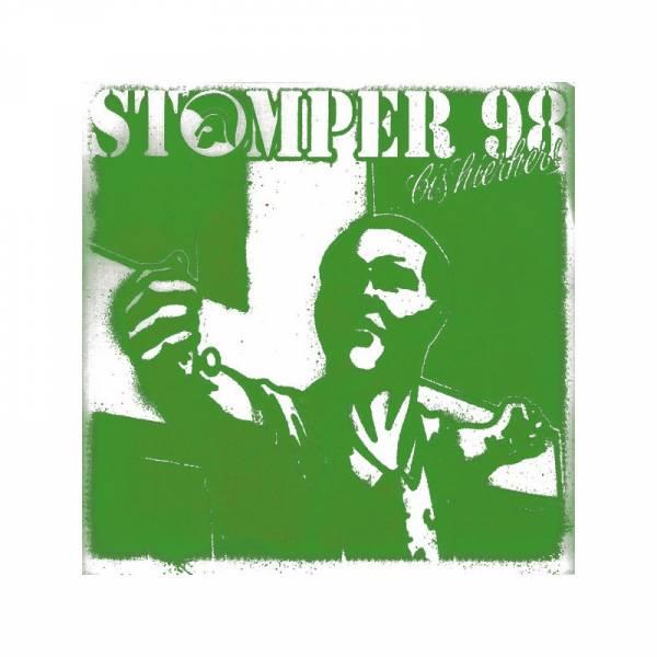 Stomper 98 - Bis hierher, 7'' Picture lim. 100, verschiedene Cover