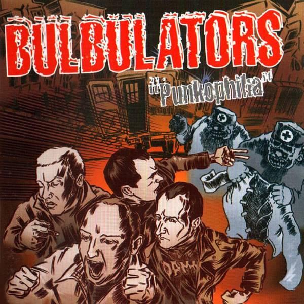 Bulbulators - Punkophilia, CD