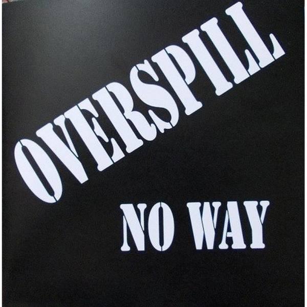 Overspill - No Way, 7'' lim. 250 schwarz