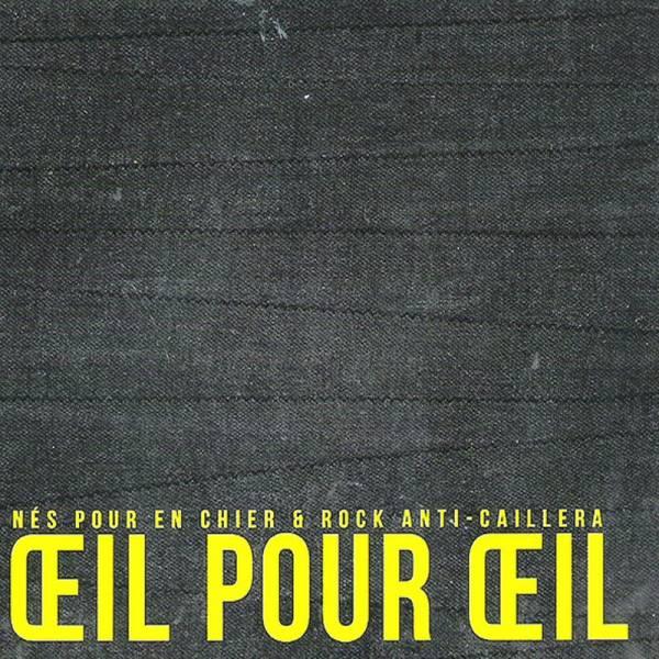Oeil Pour Oeil - Nés pour en chier / Rock anti-cailleras, CD Digipack