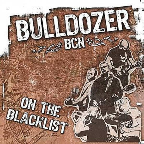 Bulldozer BCN - On the blacklist, LP lim. 500 schwarz