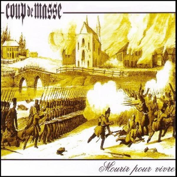 Coup De Masse - Mourir pour vivre, CD