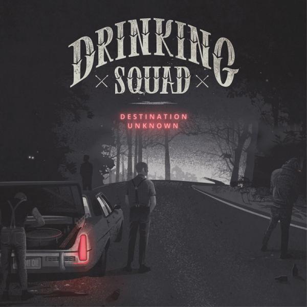 Drinking Squad – Destination Unknown, LP lim. 500 schwarz
