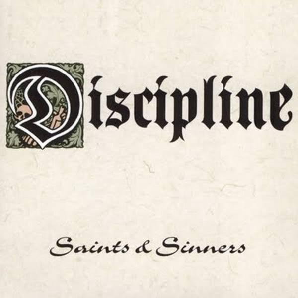 Discipline - Saints & Sinners, CD