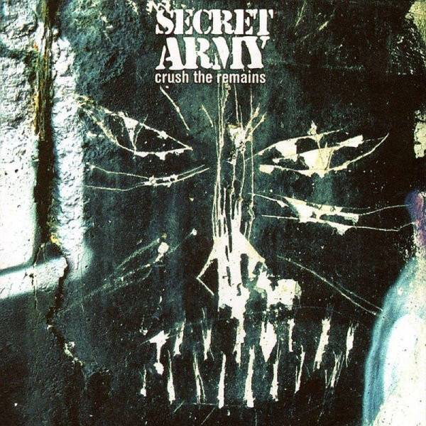 Secret Army - Crush the remains, CD