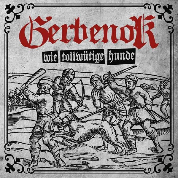 Gerbenok - Wie tollwütige Hunde, LP lim. 500, verschiedene Farben