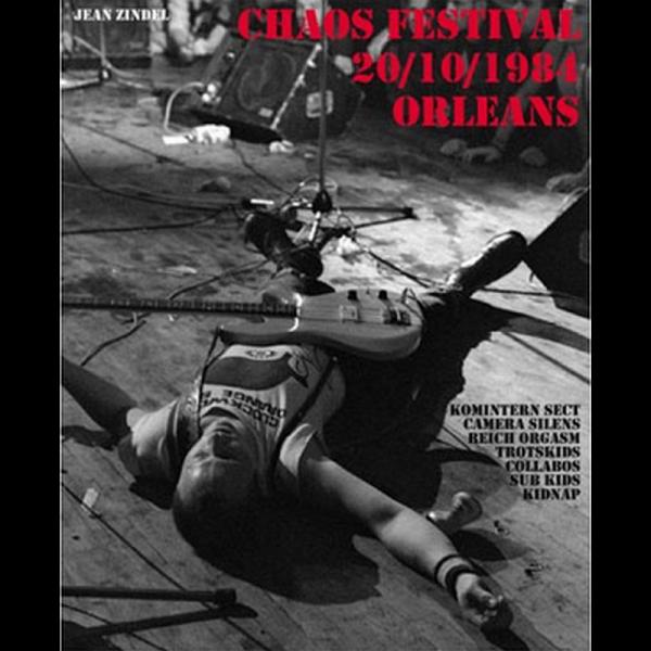 Chaos Festival - 20/10/1984 - Orleans, Buch