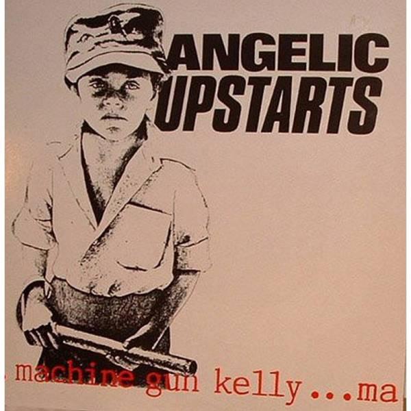 Angelic Upstarts - Machine Gun Kelly, 7'' lim. 400 schwarz