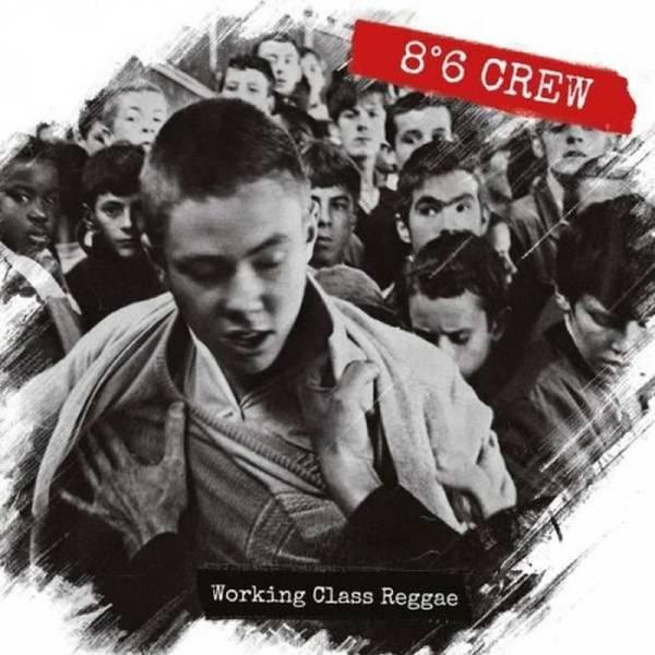 86 Crew - Working Class Reggae, CD