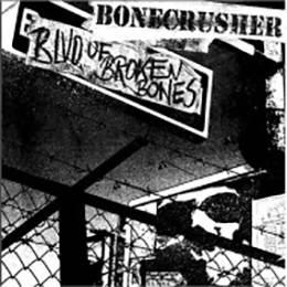 Bonecrusher - Blvd of broken bones, CD-Digipack