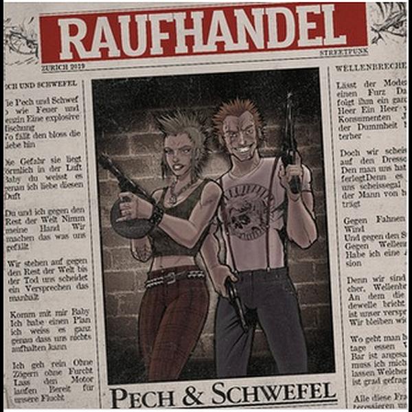 Raufhandel - Pech & Schwefel, CD Digipack
