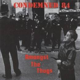 Condemned 84 – Amongst The Thugs, CD