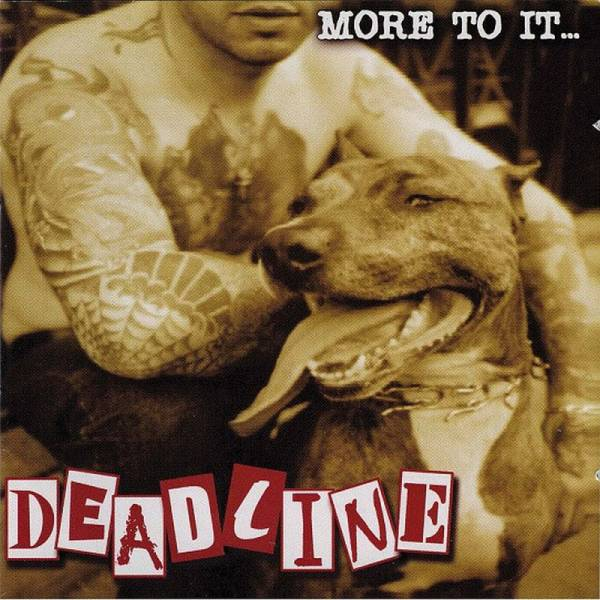 Deadline - More to it ..., CD