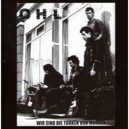 OHL – Wir Sind Die Türken Von Morgen, CD O.H.L.
