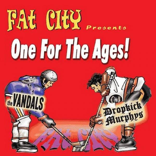 Dropkick Murphys / Vandals, The - Fat City Presents One For the Ages!, 7'' schwarz