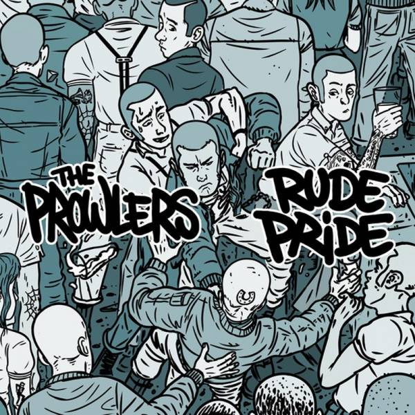 "Rude Pride / Prowlers, the - Split, 7"" lim. 500 schwarz"