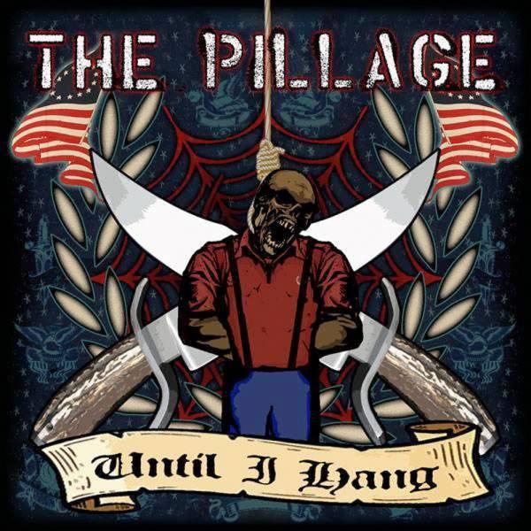 """Pillage, The - Until I hang, 7"""" lim. 250 schwarz handnummeriert"""