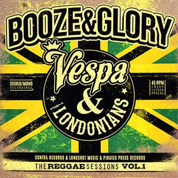 Booze & Glory / Vespa / Londonias, The - The Reggae Sessions Vol. 1, 3 x 7'' schwarz (DELUXE VERSIO