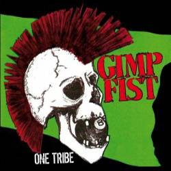 Gimp Fist - One Tribe, CD Digipack lim. 500