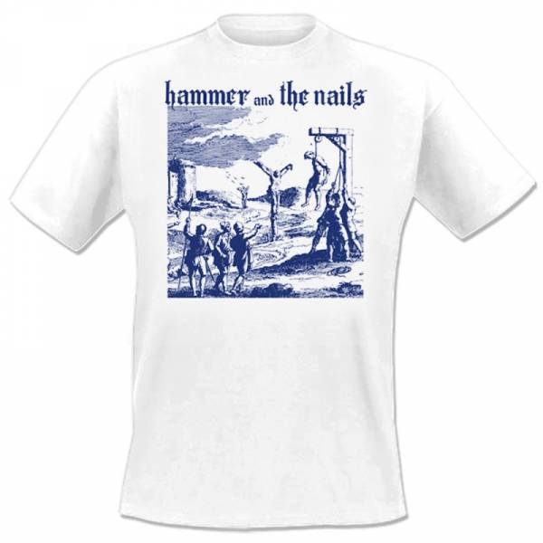 Hammer And The Nails - Gallows, T-Shirt weiss